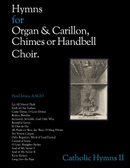 Hymns for Organ & Carillon, Chimes or Handbell Choir