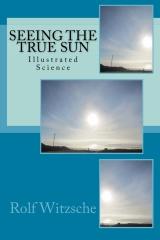 Seeing the True Sun