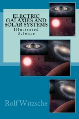 Electric Galaxies and Solar Systems