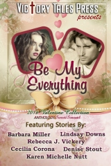 Be My Everything (2016 Valentine Collection)