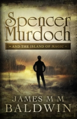Spencer Murdoch and the Island of Magic
