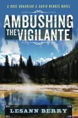 Ambushing the Vigilante