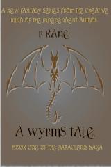 A Wyrms Tale