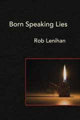 Born Speaking Lies