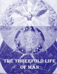 The Threefold Life of Man