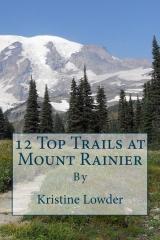 12 Top Trails at Mount Rainier