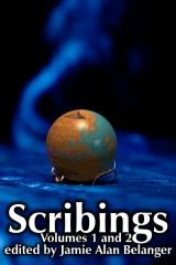 Scribings, Vol 1 and 2