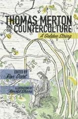 Thomas Merton and the Counterculture