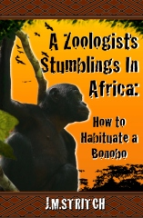 A Zoologist's Stumblings In Africa