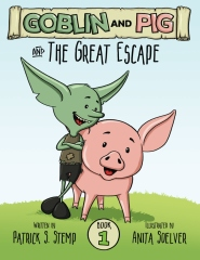 The Great Escape (Goblin and Pig 1)