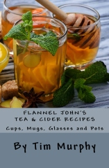 Flannel John's Tea & Cider Recipes