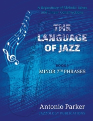 The Language Of Jazz  - Book 1 Minor 7th Phrases