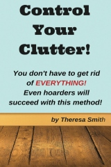 Control Your Clutter!