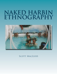 Naked Harbin Ethnography