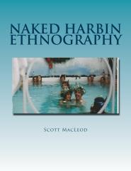 Naked Harbin Ethnography