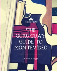 Guru'Guay Guide to Montevideo, The