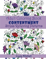 Adult Coloring Book: Contentment: Stress Relieving Patterns