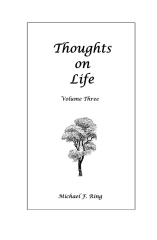 Thoughts on Life Volume Three