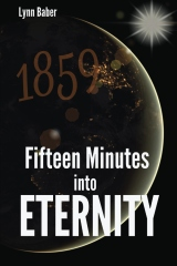 Fifteen Minutes into Eternity