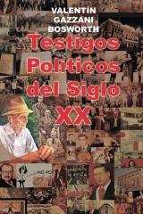 Testigos Políticos del Siglo XX