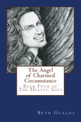 The Angel of Charmed Circumstance