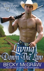 Laying Down The Law (#4, Cowboy Way)