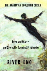 Love and War — and Eternally Damning Prophecies