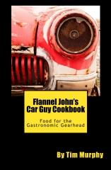 Flannel John's Car Guy Cookbook
