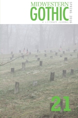 Midwestern Gothic: Spring 2016 - Issue 21