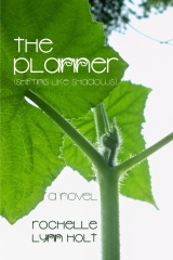 the Planner (Shifting like Shadows)