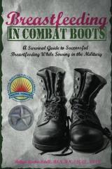 Breastfeeding in Combat Boots