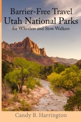 Barrier Free Travel: Utah National Parks for Wheelers and Slow Walkers