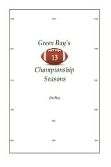 "Green Bay's ""13"" Championship Seasons"