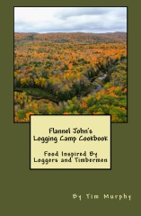 Flannel John's Logging Camp Cookbook