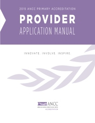 2015 ANCC Primary Accreditation PROVIDER Application Manual