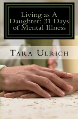 Living As A Daughter: 31 Days of Mental Illness