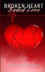Broken Heart, Faded Love