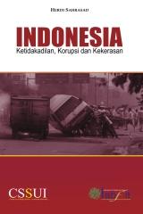 Indonesia: Ketidakadilan, Korupsi dan Kekerasan