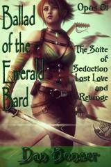 The Ballad of the Emerald Bard - Opus 01