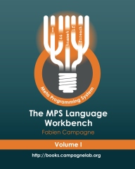 The MPS Language Workbench Volume I