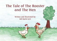 The Tale of The Rooster and The Hen