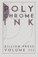 Polychrome Ink Volume III