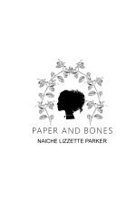 Paper and Bones