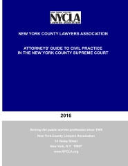 2016 Attorney's Guide to Civil Court Practice in the New York Supreme Court