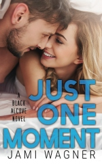Just One Moment: A Black Alcove Novel