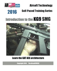 Airsoft Technology Self-Paced Training Series Introduction to the KG9 SMG