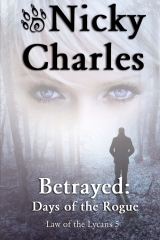 Betrayed:  Days of the Rogue