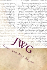 JWG Done and Not Begun