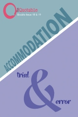 The Quotable 18 & 19 - Accommodation / Trial & Error