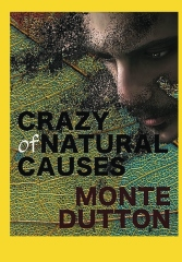 Crazy of Natural Causes